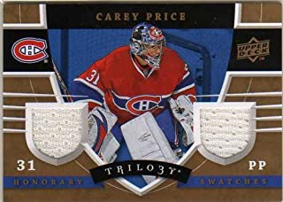 2008-09 Upper Deck Trilogy Honorary Swatches #HSCP Carey Price Game-Worn Jersey Card - Canadiens