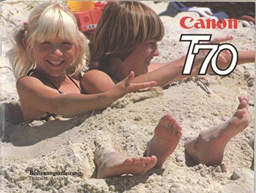 Canon T70 Bedienungsanleitung (German) (English Edition)