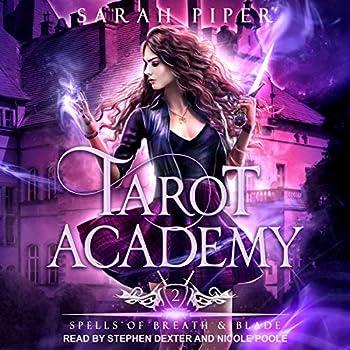 Spells of Breath and Blade  Tarot Academy Series Book 2
