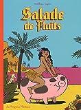 Salade de Fluits 1 Nouvelle Edition de Mathieu Sapin (16 septembre 2009) Album - 16/09/2009