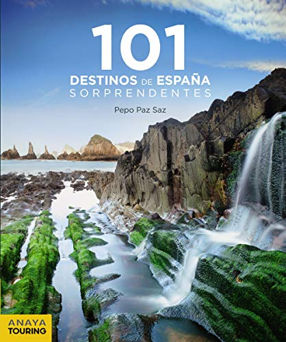 101 Destinos de España Sorprendentes (Guías Singulares)