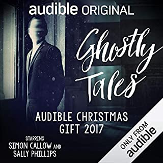 Ghostly Tales     Audible Christmas Gift 2017              By:                                                                                                                                 Charles Dickens,                                                                                        E. F. Benson,                                                                                        J. H. Riddell,                   and others                          Narrated by:                                                                                                                                 Simon Callow,                                                                                        Sally Phillips,                                                                                        John Banks,                   and others                 Length: 2 hrs and 29 mins     3,148 ratings     Overall 4.2