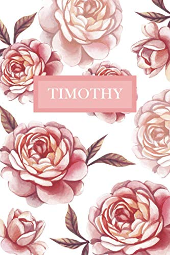 Timothy: Personalized Notebook with Flowers and Custom Name – Floral Cover with Pink Peonies. College Ruled (Narrow Lined) Journal for Women and Girls