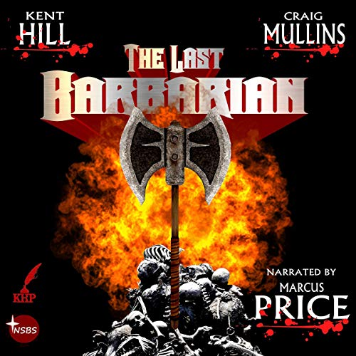 The Last Barbarian: A Saga of Swords and Sorcery cover art
