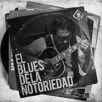 Blues de la Notoriedad