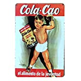 Cola Cao Vintage Iron Metal Signs Tin Plaques Wall Art Poster For Garage Man Cave Cafee Bar Pub Club Restaurant Home Decoration 12'x8'