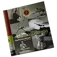 Ashtanga Yoga: The Practice Manual