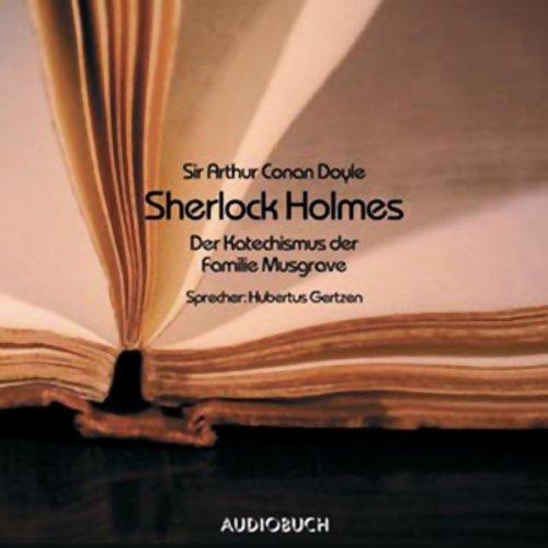 Sherlock Holmes. Der Katechismus der Familie Musgrave Titelbild