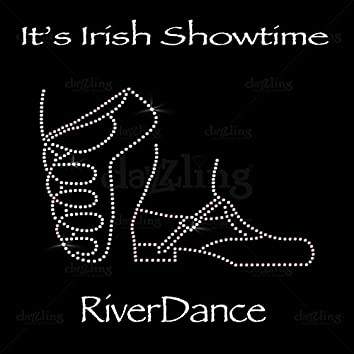 It's Irish Showtime - Lord Of The Dance