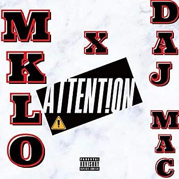 Attention (feat. Daj Mac)