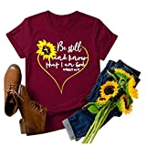 Womens Christian Shirts Sunflower Graphic Tee BE Still and Know That I AM GOD Short Sleeve Teen Girls Faith Tops Wine