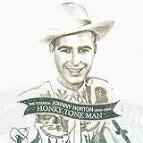 Songtexte von Johnny Horton - Honky Tonk Man: The Essential Johnny Horton 1956-1960