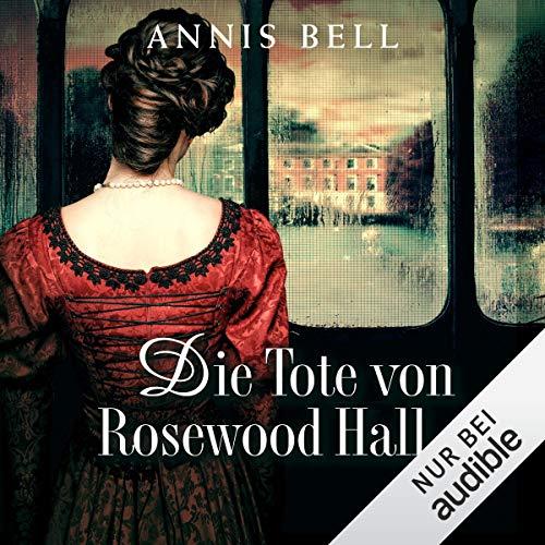 Die Tote von Rosewood Hall audiobook cover art