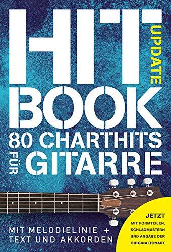 Hitbook Update- 80 Charthits für Gitarre: Jetzt mit Formteilen, Schlagmustern und Angabe der Originaltonart