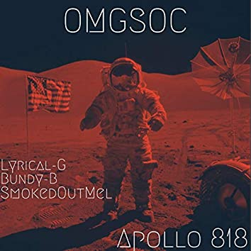 Apollo 818 (feat. Lyrical-G, Bundy-B & SmokedOutMel)