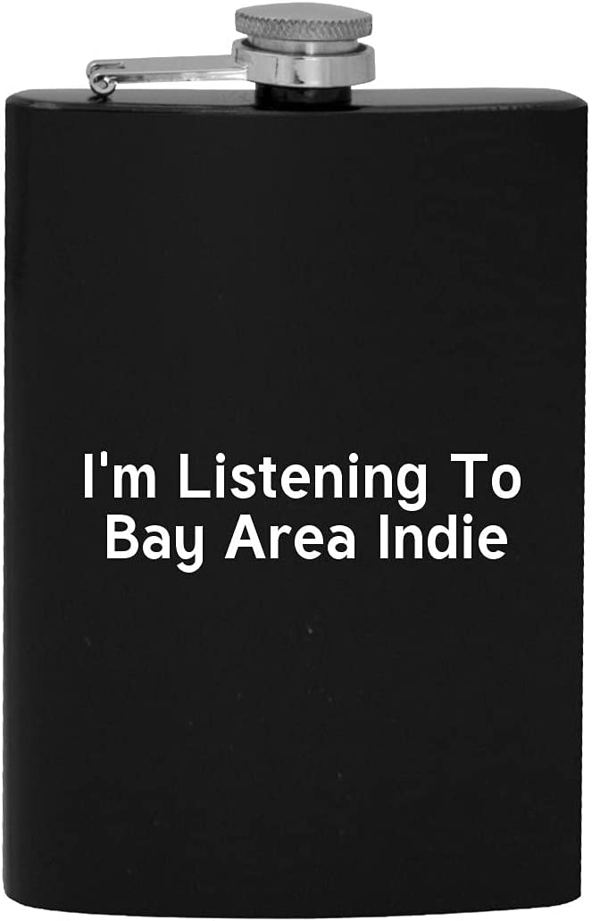 I'm Listening Max 51% OFF To Bay Area Indie Hip Flask New popularity 8oz - Drinking Alcohol