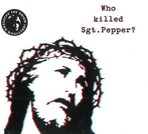 Who Killed Sgt Pepper by Brian Jonestown Massacre (2010) Audio CD
