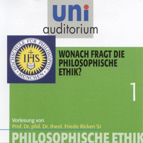 Wonach fragt die philosophische Ethik? (Uni-Auditorium) Titelbild