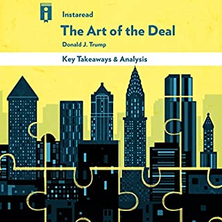 Key Takeaways & Analysis of The Art of the Deal, by Donald Trump audiobook cover art