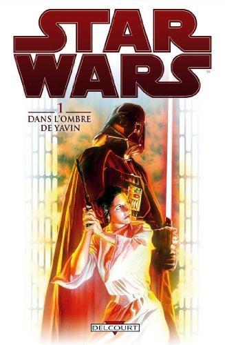 Star Wars T01 : Dans l'ombre de Yavin
