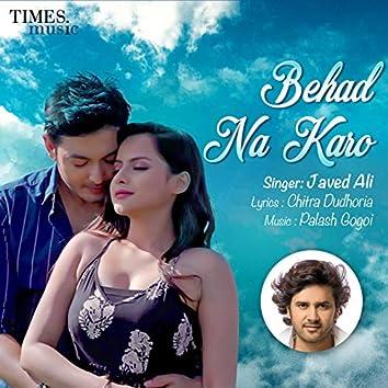 Behad Na Karo - Single