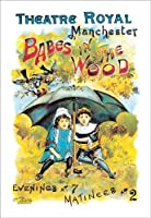 Babes in the Wood at the Theatre ロイヤルマンチェスター ファインアートキャンバスプリント(50.8x76.2cm)
