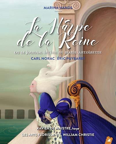 La Harpe de la Reine - Ou Le Journal intime de Marie-Antoine: Ou le journal intime de Marie-Antoinette