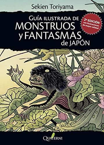 Guía ilustrada de monstruos y fantasmas de Japón (GRANDES OBRAS DE LA LITERATURA JAPONESA)