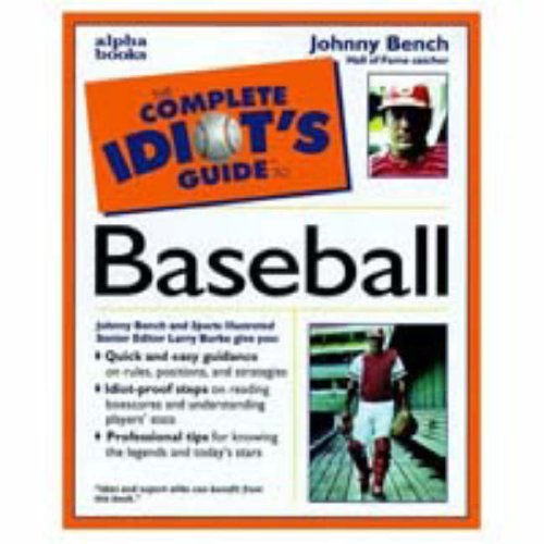 By Johnny Bench - Complete Idiot's Guide to Baseball (1905-07-06) [Paperback]
