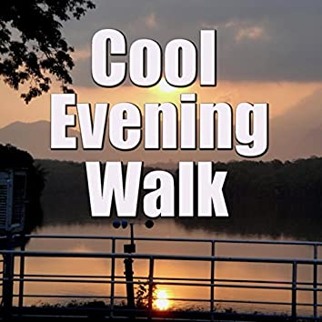 Cool Evening Walk