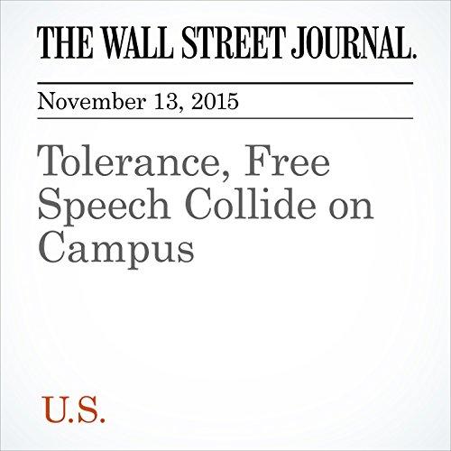 Tolerance, Free Speech Collide on Campus audiobook cover art