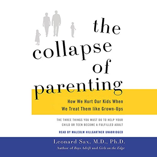 The Collapse of Parenting audiobook cover art