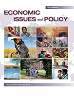 Economic Issues and Policy - 7th ed