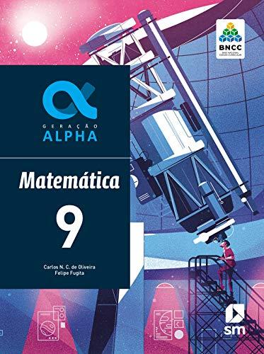 Geração Alpha Matematica 9 Ed 2019 - Bncc