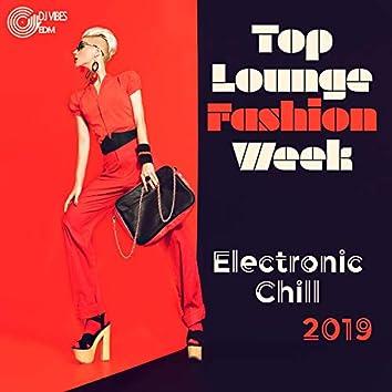 Top Lounge Fashion Week: Electronic Chill 2019 - Milano, London, New York, Paris, Best Runway Songs