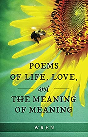 Poems of Life, Love, and the Meaning of Meaning