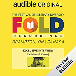 Ep. 13: Audible Exclusive Interview with Rabindranath Maharaj (Festival of Literary Diversity)                   Written by:                                                                                                                                 Rabindranath Maharaj                           Length: 19 mins     Not rated yet     Overall 0.0