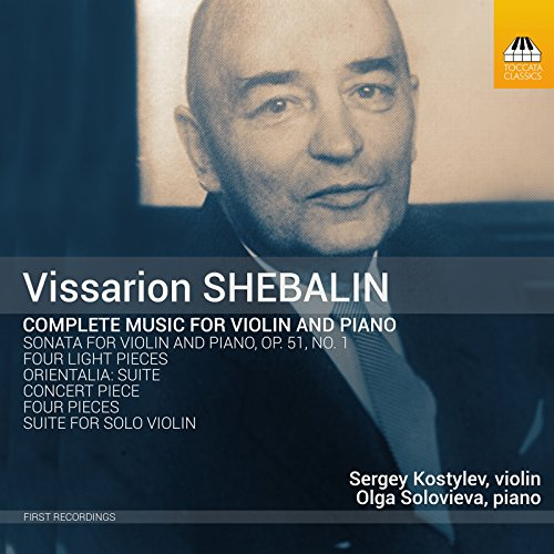 Shebalin: Complete Music for Violin & Piano