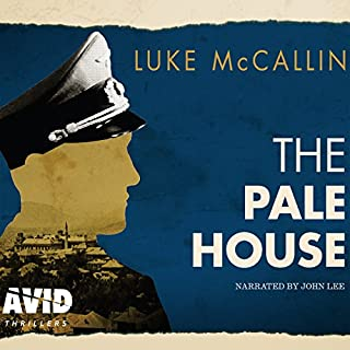 The Pale House     Gregor Reinhardt, Book 2              By:                                                                                                                                 Luke McCallin                               Narrated by:                                                                                                                                 John Lee                      Length: 12 hrs and 3 mins     23 ratings     Overall 4.3