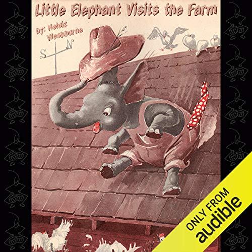 Little Elephant Visits the Farm audiobook cover art