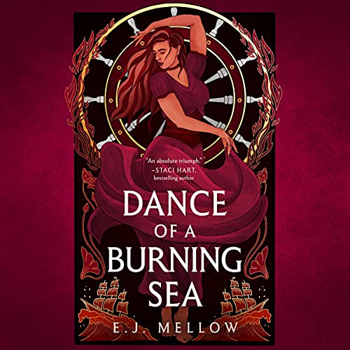 Dance of a Burning Sea: The Mousai, Book 2