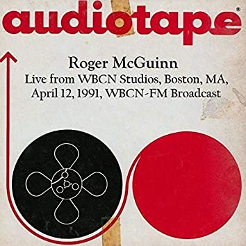 Live From WBCN Studios, Boston, MA. April 12th 1991, WBCN-FM Broadcast