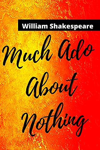 Much Ado About Nothing: Annotated