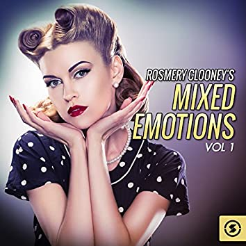 Mixed Emotions, Vol. 1