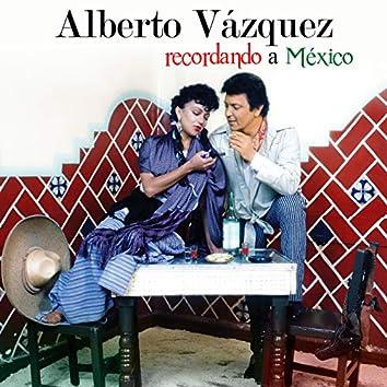 Recordando A México