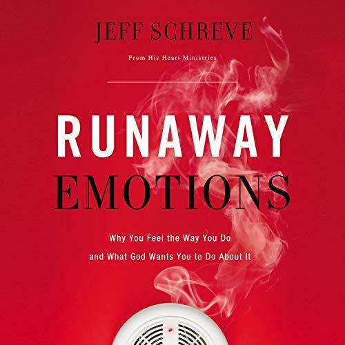 Runaway Emotions Audiobook By Jeff Schreve cover art