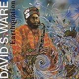 Songtexte von David S. Ware - Earthquation