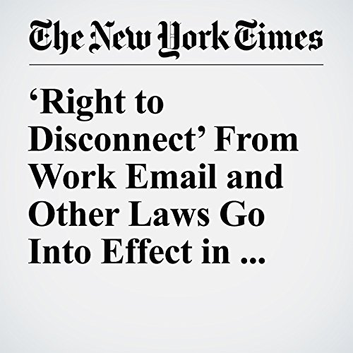 'Right to Disconnect' From Work Email and Other Laws Go Into Effect in France copertina