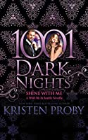 Shine With Me: A With Me in Seattle Novella (1001 Dark Nights)