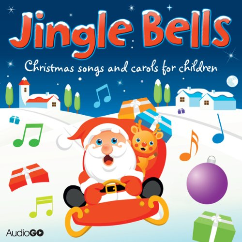 Jingle Bells: Christmas Carols for Children cover art